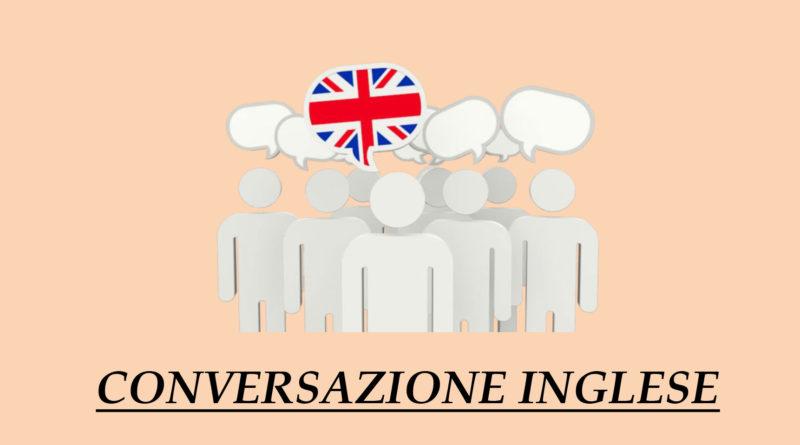 CORSO – Inglese – Conversazione